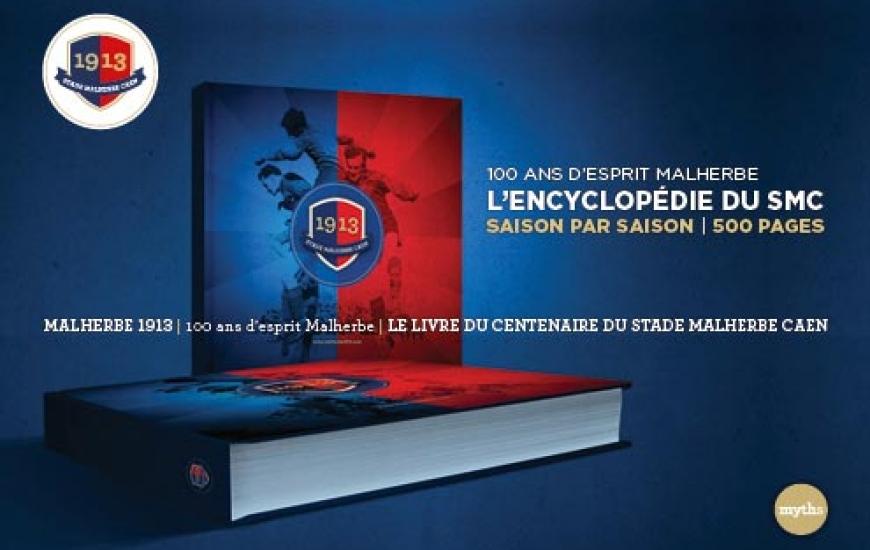 Stade Malherbe Caen 1913 – 100 ans d'esprit Malherbe