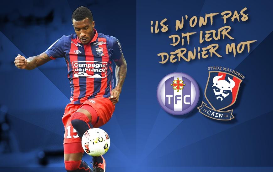 [36e journée de L1] Toulouse FC 0-1 SM Caen Visuel_toulouse_-_caen_v2