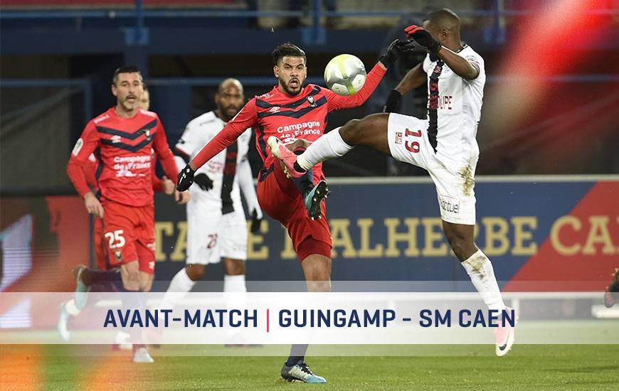[25e journée de L1] EA Guingamp 0-0 SM Caen  Avant-match-guingamp-sm-caen