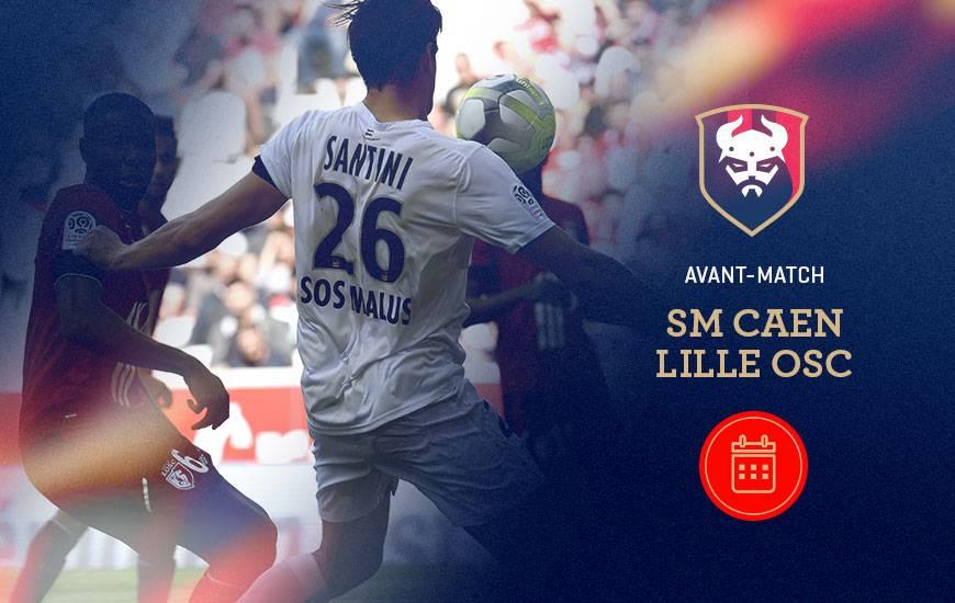 [20e journée de L1] SM Caen 0-1 Lille OSC Avant-match-smc-losc