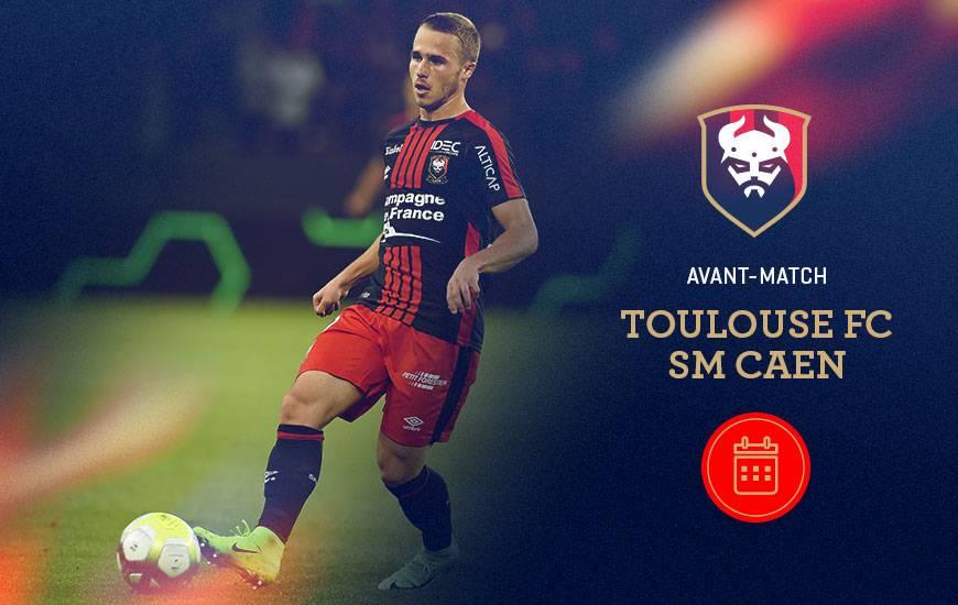 [17e journée de L1] Toulouse FC 2-0 SM Caen Avant-match-toulouse-sm-caen