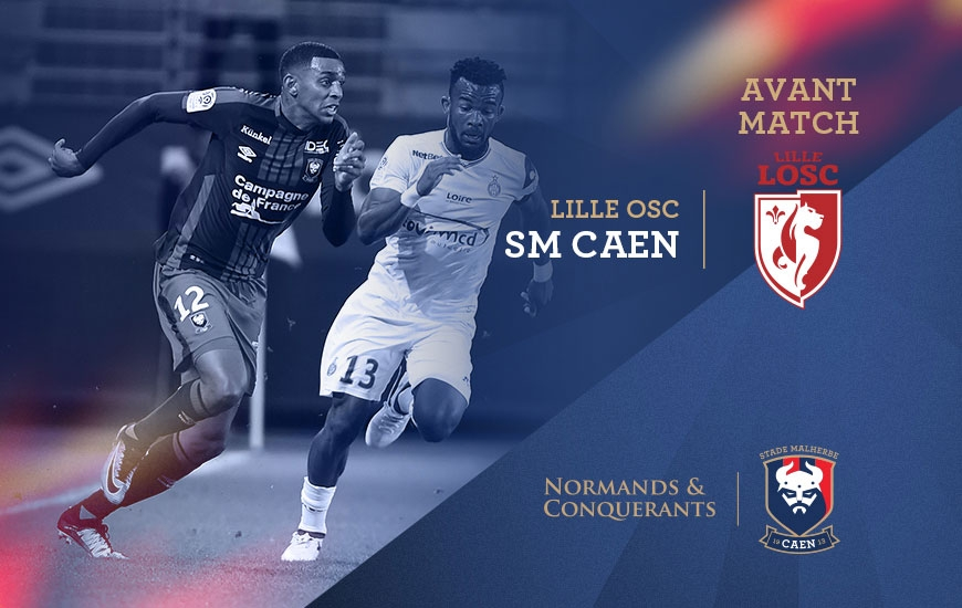 [3e journée de L1] Lille OSC 0-2 SM Caen Avant-match_lille_-_sm_caen