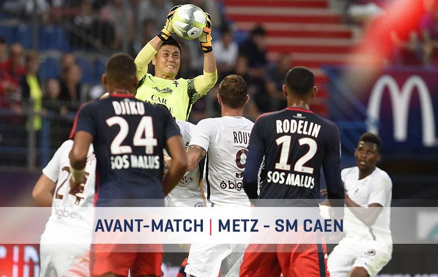 [34e journée de L1] FC Metz 1-1 SM Caen  Fcm-smc-avant-match